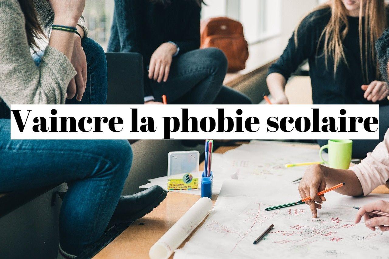 Comment vaincre la phobie scolaire?