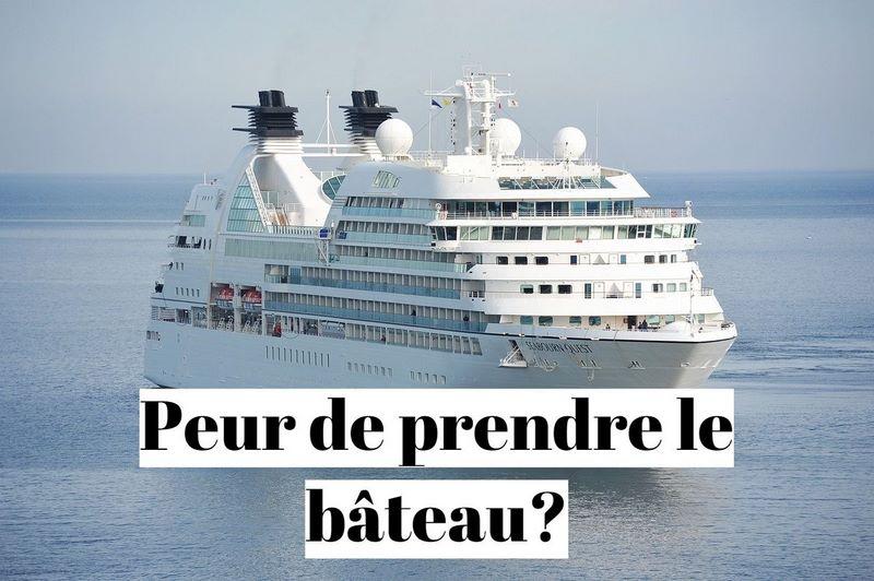 Comment vaincre la peur du bateau?