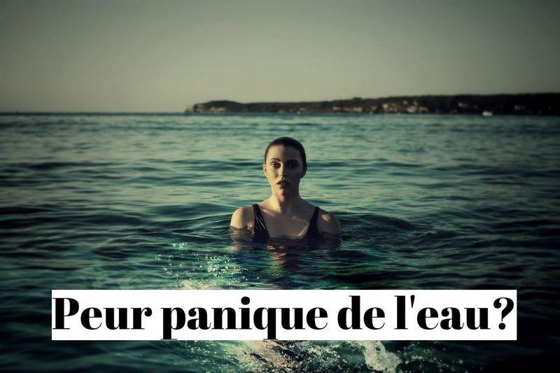 Comment vaincre la peur panique de l'eau pour apprendre à nager?